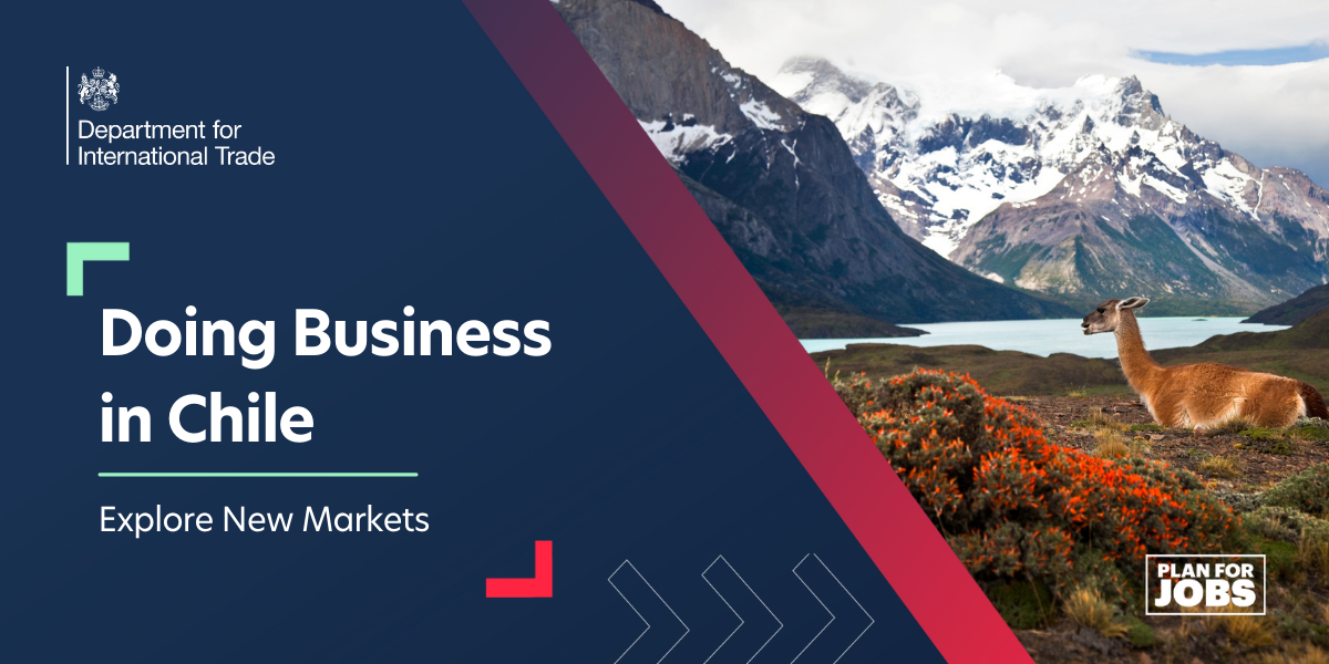 Explore New Markets:  Doing Business in Chile