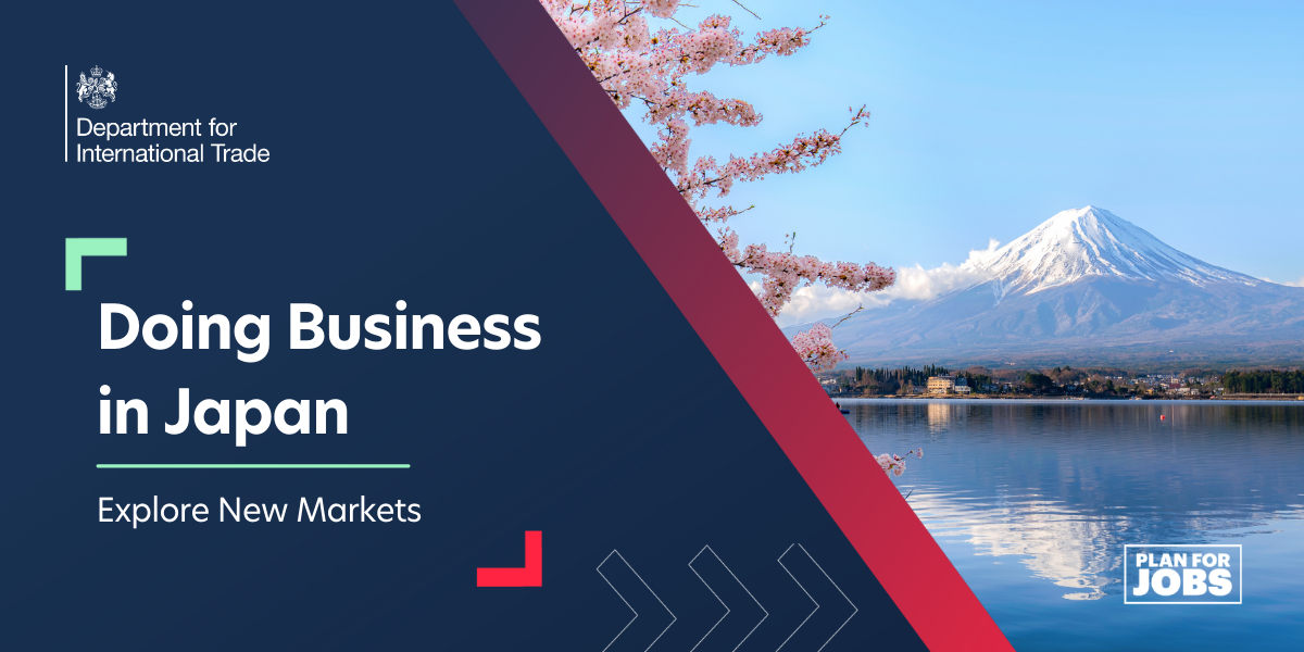 Explore New Markets:  Doing Business in Japan