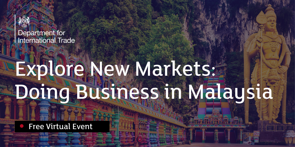 Explore New Markets:  Doing Business in Malaysia