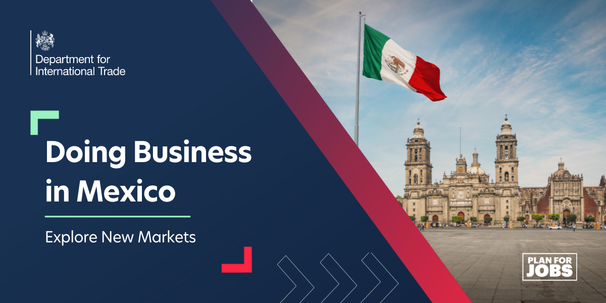 Explore New Markets: Doing Business in Mexico