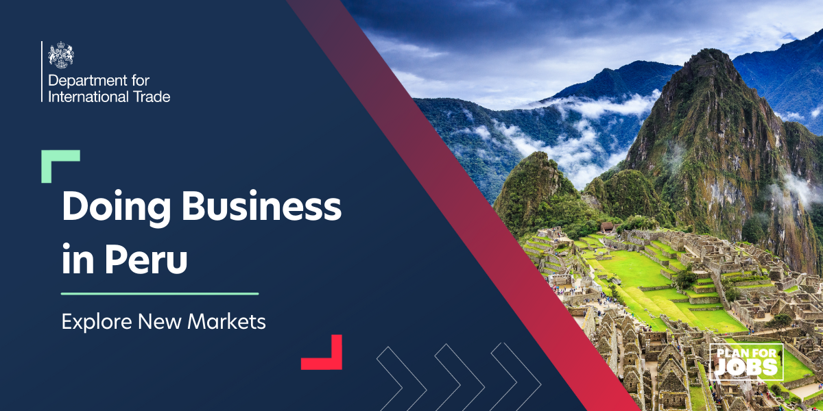 Explore New Markets:  Doing Business in Peru