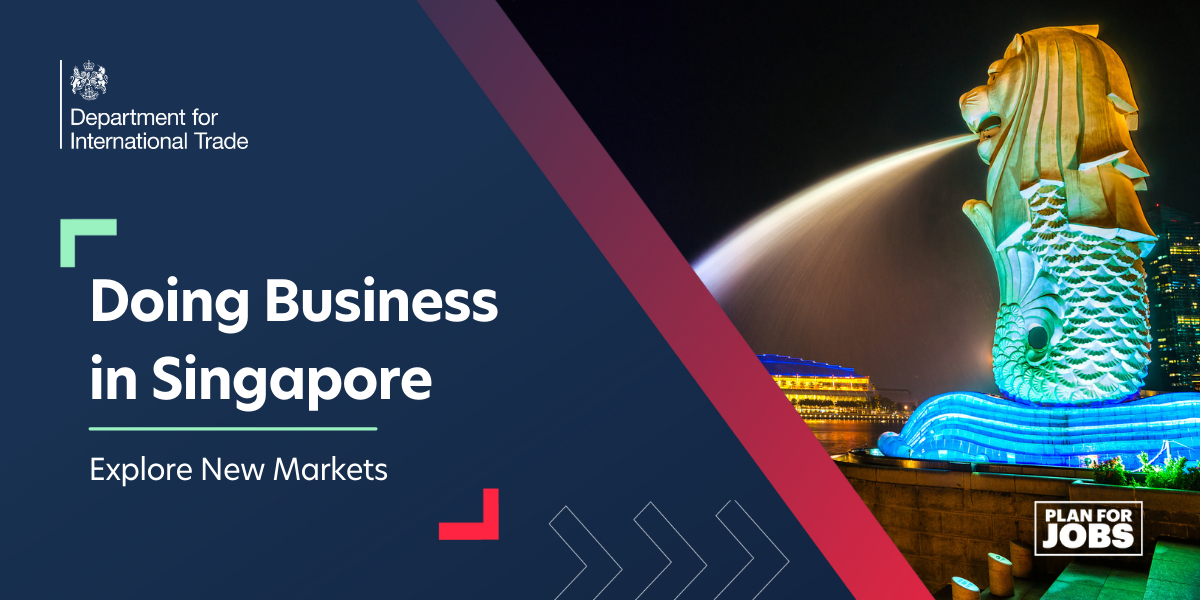 Explore New Markets: Doing Business in Singapore