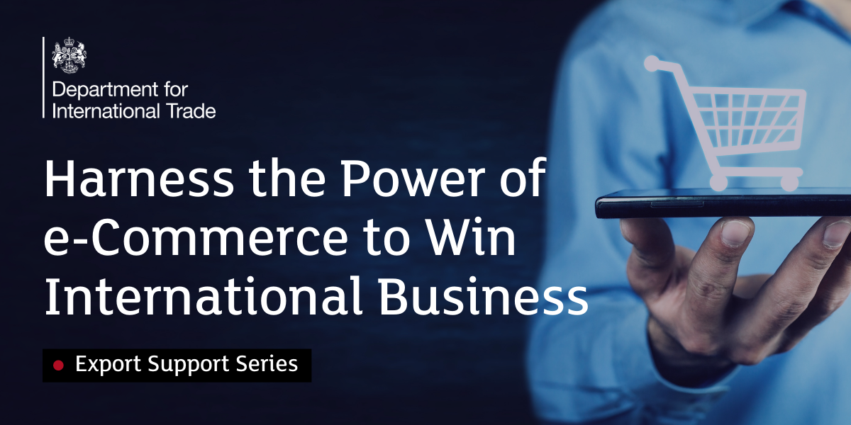 Harness the Power of e-Commerce to Win International Business