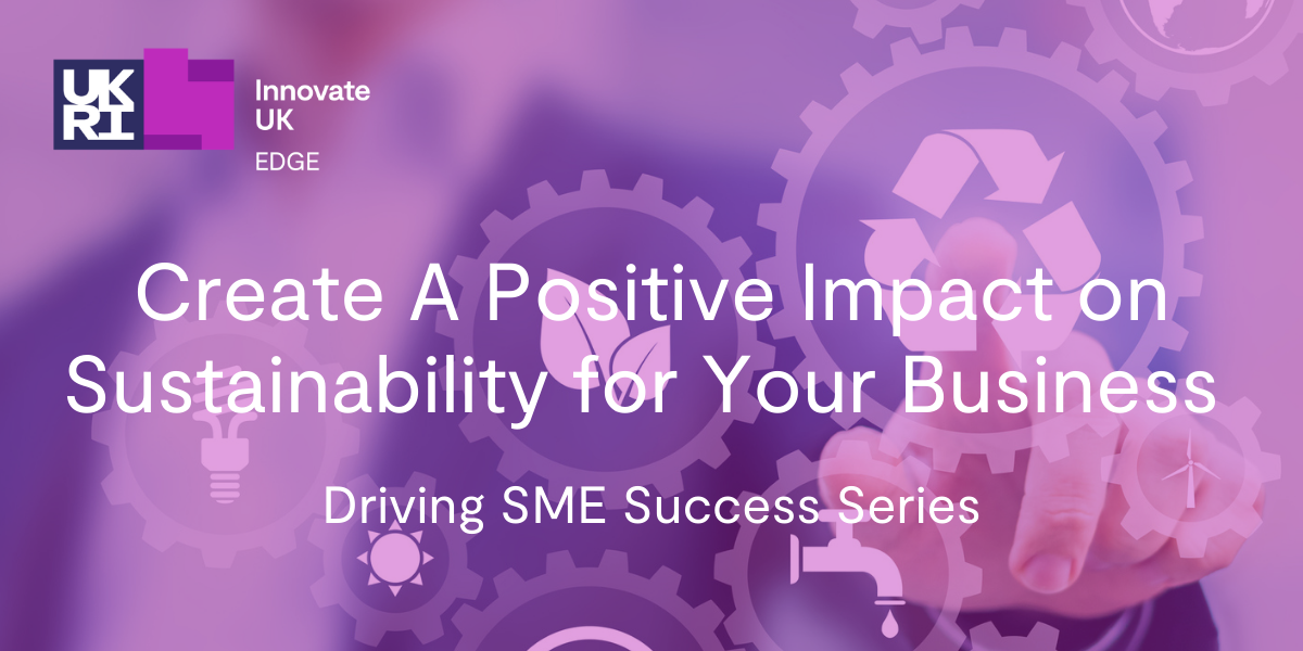Create A Positive Impact on Sustainability for Your Business
