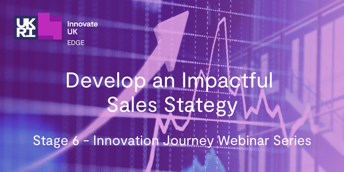 Stage 6 - Develop an Impactful Sales Strategy