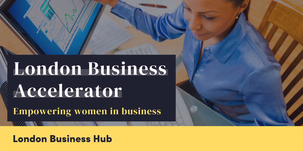 London Business Accelerator - Empowering women in business