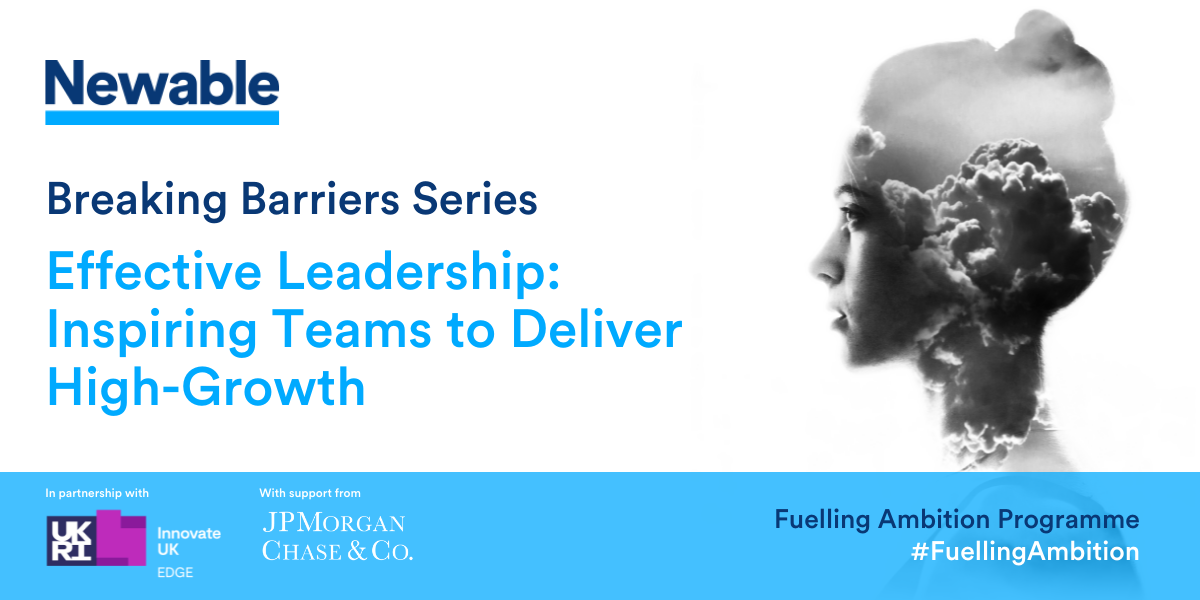 Effective Leadership: Inspiring Teams to Deliver High-Growth