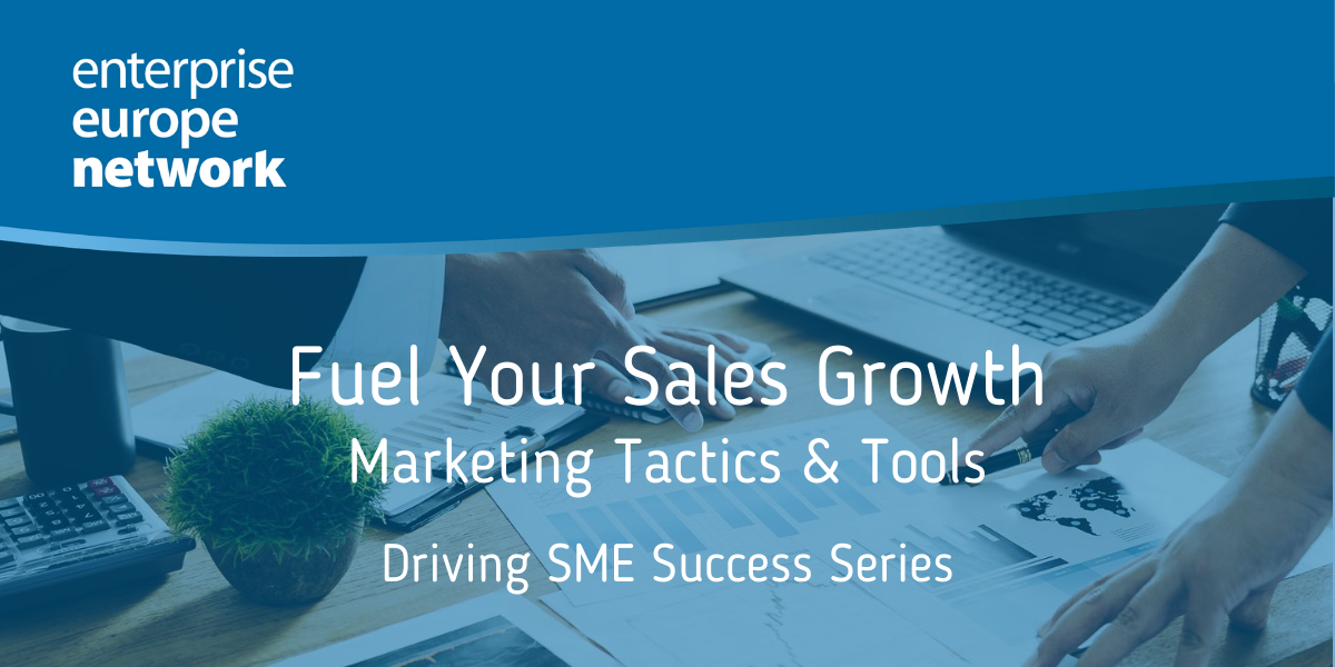 Fuel Your Sales Growth: Marketing Tactics & Tools